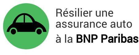 résiliation assurance auto bnp paribas