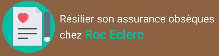 resiliation assurance obseques roc eclerc