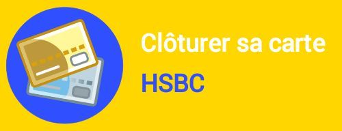 cloture carte hsbc