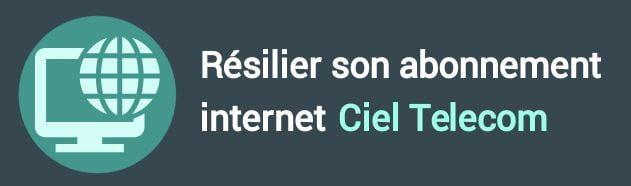 résiliation abonnement internet ciel telecom