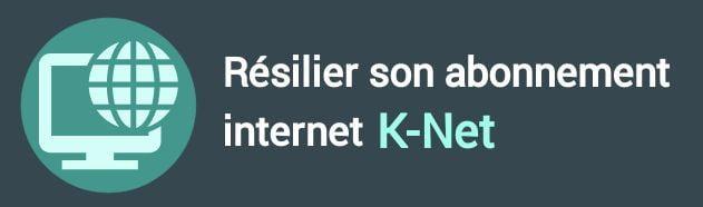 résiliation abonnement internet k-net