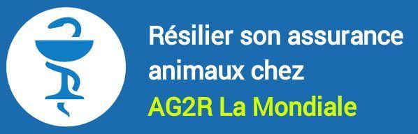 resiliation assurance animaux ag2r la mondiale