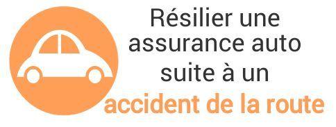 resiliation assurance auto accident route