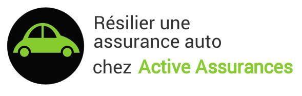 resiliation assurance auto active assurances