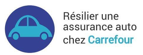 resiliation assurance auto carrefour assurance
