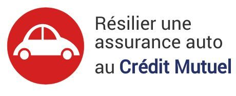 resiliation assurance auto credit mutuel