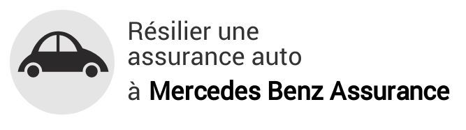 resiliation assurance auto mercedes benz assurance