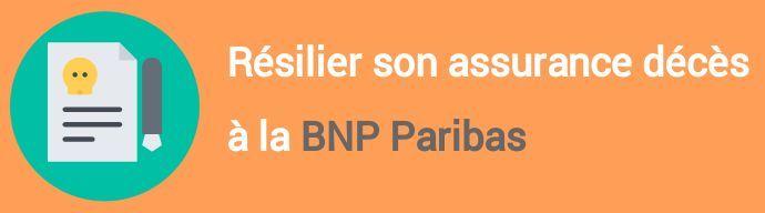resiliation assurance deces bnp paribas