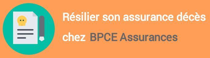 resiliation assurance deces bpce assurances