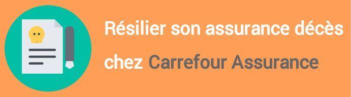 resiliation assurance deces carrefour assurance