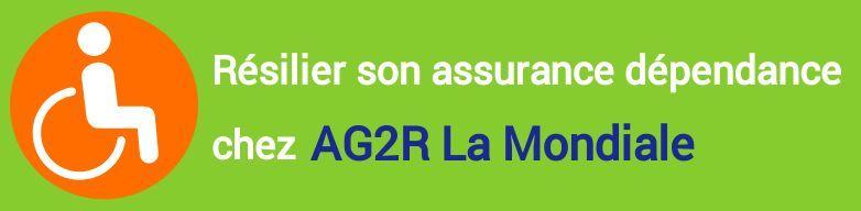 resiliation assurance dependance ag2r la mondiale