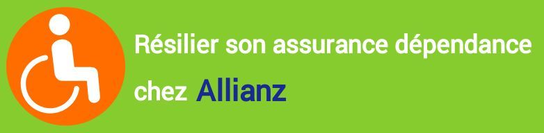 resiliation assurance dependance allianz