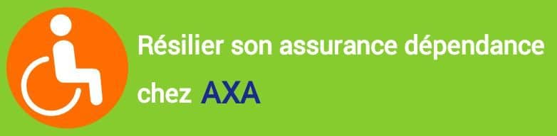 resiliation assurance dependance axa