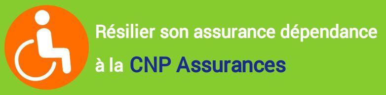 resiliation assurance dependance cnp assurances