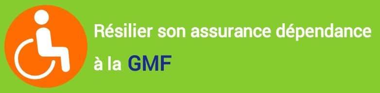 resiliation assurance dependance gmf