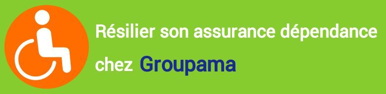resiliation assurance dependance groupama