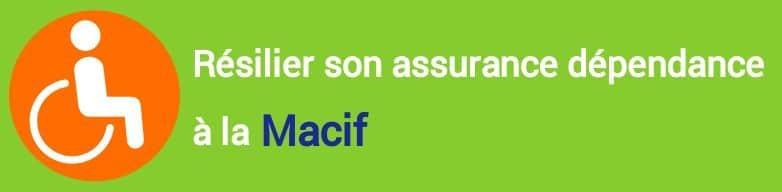 resiliation assurance dependance macif