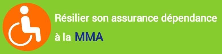 resiliation assurance dependance mma