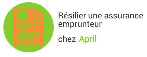 resiliation assurance emprunteur april