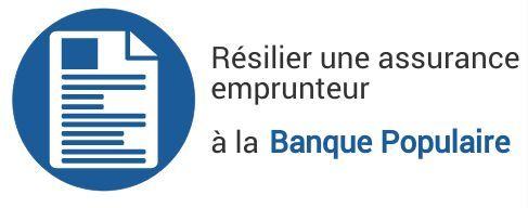 resiliation assurance emprunteur banque populaire