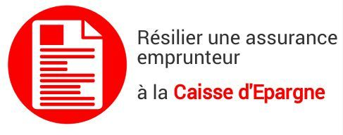 resiliation assurance emprunteur caisse epargne