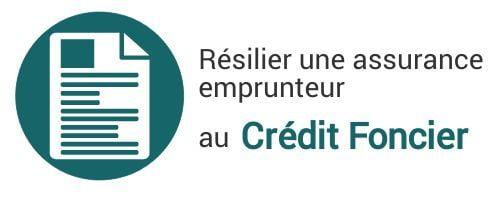 resiliation assurance emprunteur credit foncier