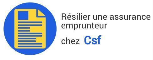 resiliation assurance emprunteur csf credit social fonctionnaires