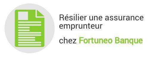 resiliation assurance emprunteur fortuneo banque