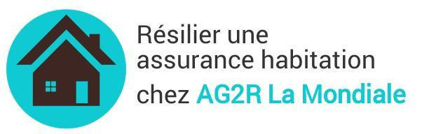 resiliation assurance habitation ag2r
