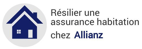 resiliation assurance habitation allianz