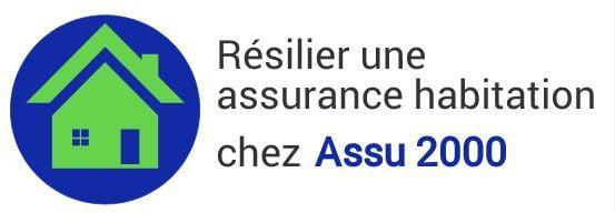 resiliation assurance habitation assu 2000