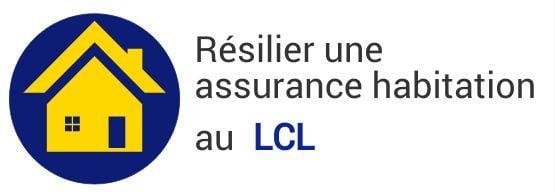 resiliation assurance habitation lcl