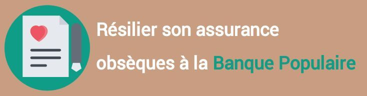resiliation assurance obseques banque populaire