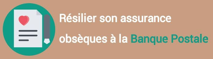 resiliation assurance obseques banque postale