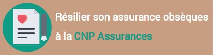resiliation assurance obseques cnp assurances