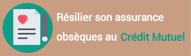 resiliation assurance obseques credit mutuel