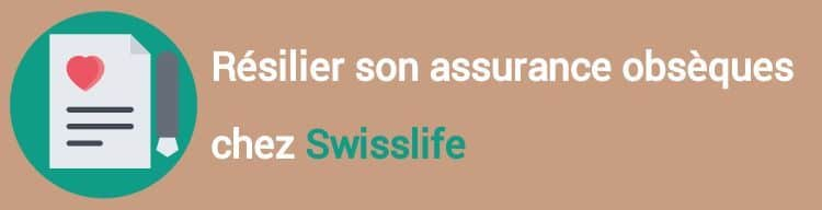 resiliation assurance obseques swisslife