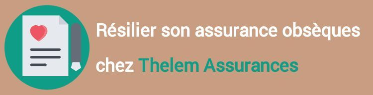 resiliation assurance obseques thelem assurances