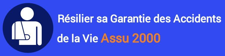resiliation garantie accidents de la vie gav assu 2000