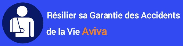 resiliation garantie accidents de la vie gav aviva