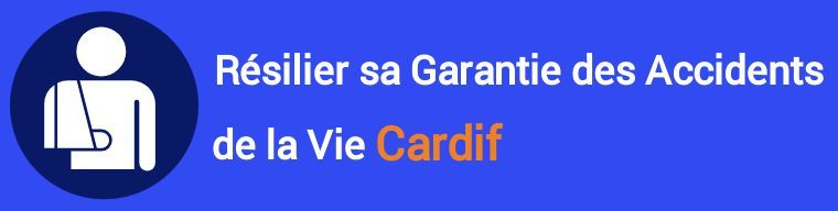 resiliation garantie accidents de la vie gav cardif