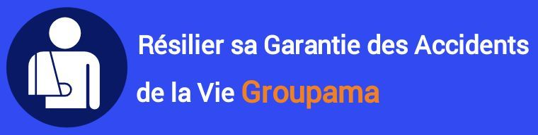 resiliation garantie accidents de la vie gav groupama