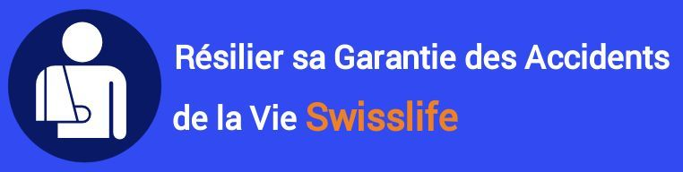 resiliation garantie accidents de la vie gav swisslife