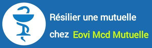 resiliation mutuelle eovi mcd mutuelle