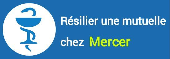 resiliation mutuelle mercer
