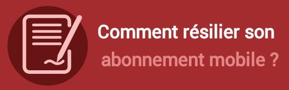 resilier abonnement mobile