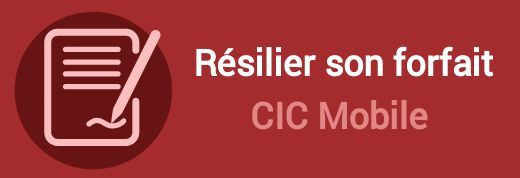 resilier forfait cic mobile