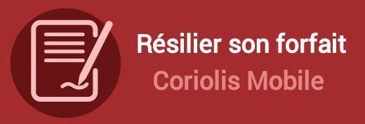 resilier forfait coriolis mobile