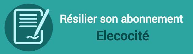 resilier abonnement elecocite