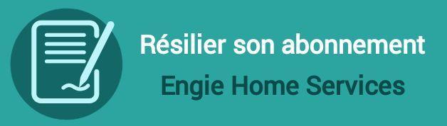 resilier abonnement engie home services